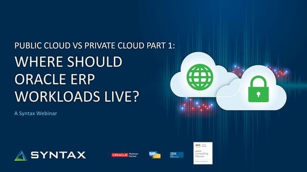 Public-Cloud-vs-Private-Cloud-P1-Where-Should-Oracle-ERP-Workloads-Live-cover